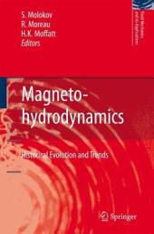 Magnetohydrodynamics: Historical Evolution and Trends