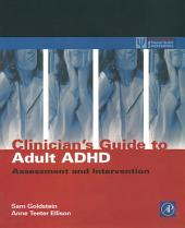 Clinician's Guide to Adult ADHD: Assessment and Intervention