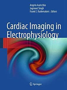 Cardiac Imaging in Electrophysiology PDF