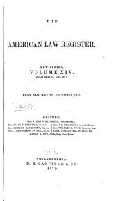 The American Law Register: Volume 23