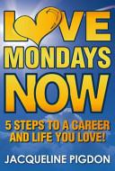 Love Mondays Now PDF