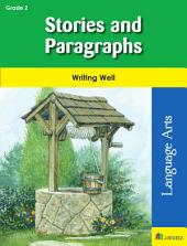 Stories and Paragraphs: Writing Well in Grade 2