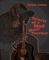 Secrets of a Mad Music Teacher PDF