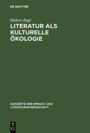 Literatur als kulturelle   kologie PDF