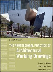 The Professional Practice Of Architectural Working Drawings Book PDF