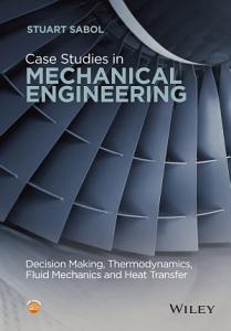 Case Studies in Mechanical Engineering PDF