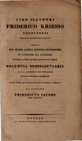 Viro illustri Friderico Kriesio Thorunensi ... gratulatus