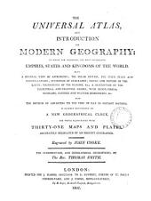 The universal atlas, and introduction to modern geography