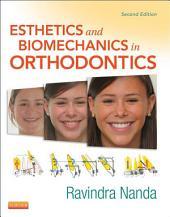 Esthetics and Biomechanics in Orthodontics - E-Book: Edition 2