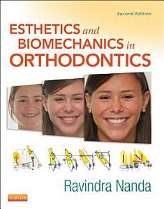 Esthetics and Biomechanics in Orthodontics   E Book