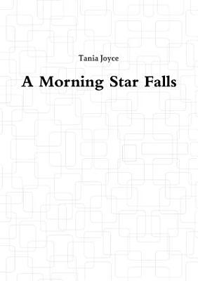 A Morning Star Falls