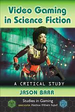 Video Gaming in Science Fiction