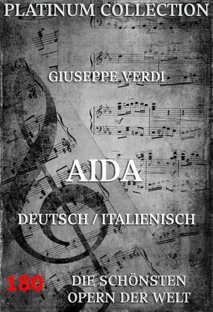 Aida  Die Opern der Welt  PDF