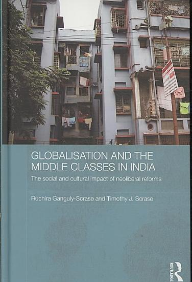 Globalisation and the Middle Classes in India PDF