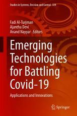 Emerging Technologies for Battling Covid 19 PDF