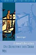 Animal Liberation  Die Befreiung der Tiere PDF