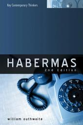 Habermas: A Critical Introduction, Edition 2