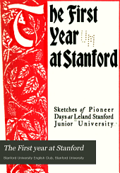 The First Year at Stanford