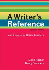 A Writer's Reference with Strategies for Online Learners: A PDF-style e-book, Edition 7