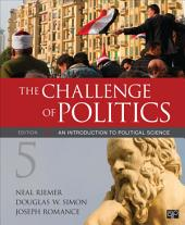 The Challenge of Politics: An Introduction to Political Science, Edition 5