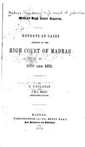 Reports of Cases Decided in the High Court of Madras: Volume 6