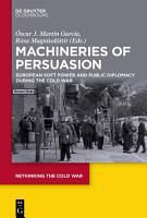 Machineries of Persuasion PDF