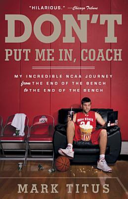 Don t Put Me In  Coach
