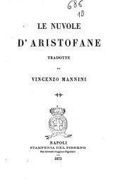 Le nuvole d'Aristofane tradotte da Vincenzo Mannini