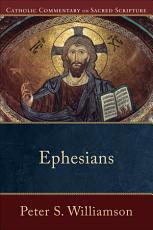Ephesians  Catholic Commentary on Sacred Scripture  PDF