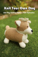 Knit Your Own Dog PDF