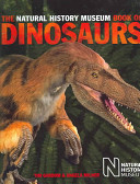 The Natural History Museum Book of Dinosaurs Book