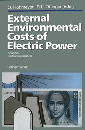 External Environmental Costs of Electric Power: Analysis and Internalization