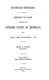 Michigan Reports. 1. VOL. 1-200 ONLY: Volume 19