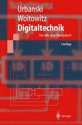 Digitaltechnik: Ein Lehr- und Übungsbuch, Ausgabe 4
