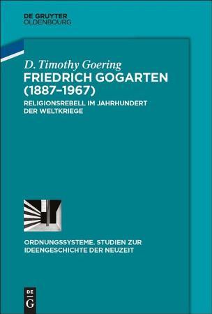 Friedrich Gogarten  1887 1967  PDF