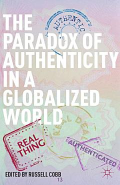 The Paradox of Authenticity in a Globalized World PDF