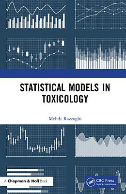 Statistical Models in Toxicology