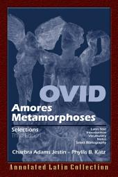 Ovid: Amores, Metamorphoses Selections 3rd Edition