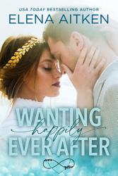 Wanting Happily Ever After Book PDF
