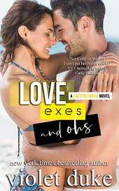 Love, Exes, and Ohs: (Cactus Creek, Book 4: Isaac & Xoey)
