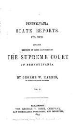 Pennsylvania State Reports: Volume 22
