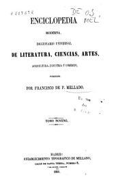 Enciclopedia moderna: diccionario universal de literatura, ciencias, artes, agricultura, industria y comercio, Volumen 9