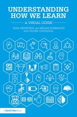 Understanding How We Learn PDF