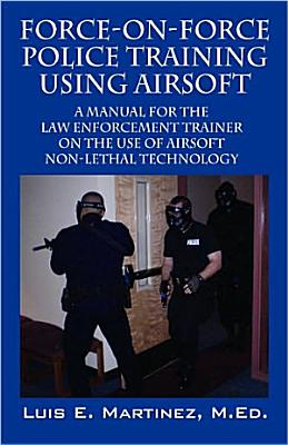 Force on Force Police Training Using Airsoft 2008