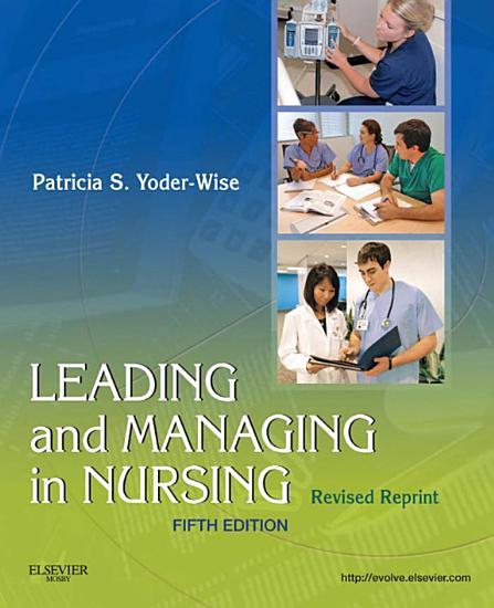 Leading and Managing in Nursing   Revised Reprint PDF