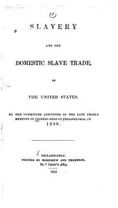 Slavery and the Domestic Slave Trade, in the United States