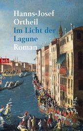 Im Licht der Lagune: Roman