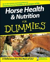 Horse Health and Nutrition For Dummies PDF