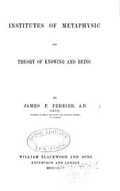 Institutes of metaphysic: the theory of knowing the mind
