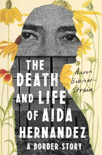 Download The Death and Life of Aida Hernandez Book